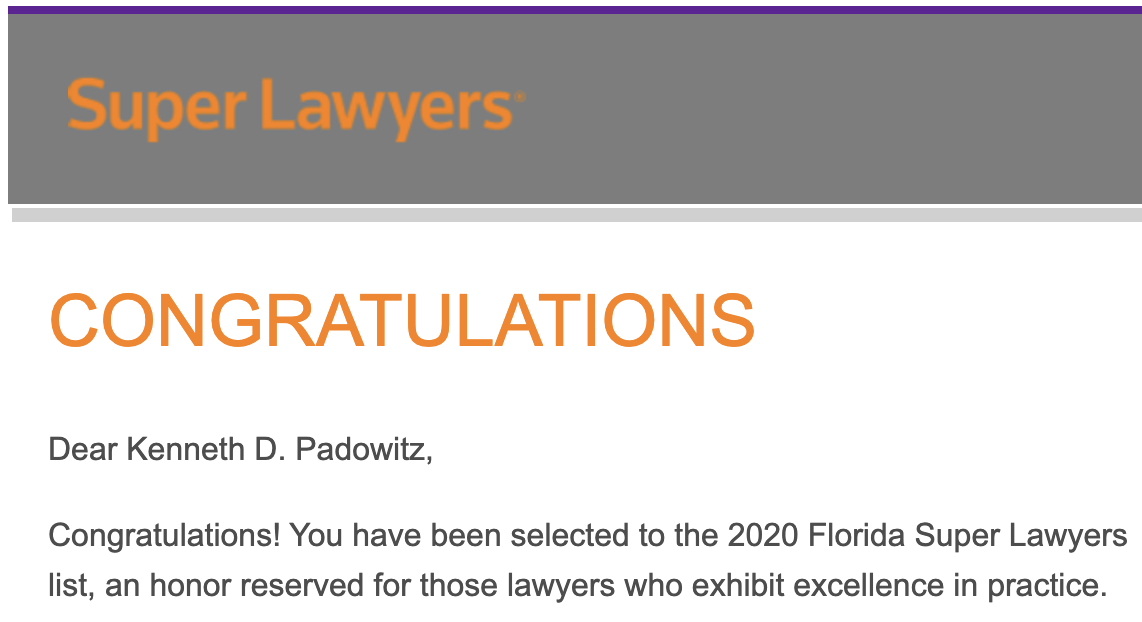 KEN PADOWITZ AWARDED SUPER LAWYERS DISTINCTION
